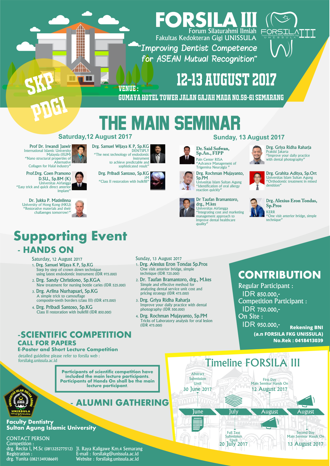 "SEMINAR KEDOKTERAN GIGI FORSILAKG 3 ""IMPROVING DENTIST COMPETENCE FOR ASEAN MUTUAL RECOGNITION"""
